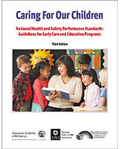 Caring for our Children - Third Edition