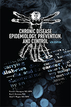 Chronic Disease Epidemiology, Prevention, and Control<BR>Non-Member Price: $85.00<BR>Member Price: $59.50