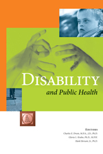 Disability and Public Health<BR>Non-Member Price: $55.00<BR>Member Price: $38.50