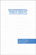 Environmental Public Health: The Practitioner's Guide<BR>Non-Member Price: $90.00<BR>Member Price: $63.00