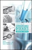 Control of Communicable Diseases: Laboratory Practice<BR>Non-Member Price: $99.00<BR>Member Price: $69.00