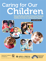 Caring for Our Children: 4th Edition