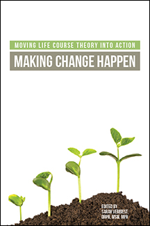 Moving Life Course Theory Into Action<BR>Non-Member Price: $65.00<BR>Member Price: $45.50