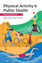 Physical Activity & Public Health: A Practitioner's Guide<BR>Non-Member Price: $65.00<BR>Member Price: $45.50