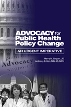 Advocacy for Public Health Policy Change<BR>Non-Member Price: $65.00<BR>Member Price: $45.50